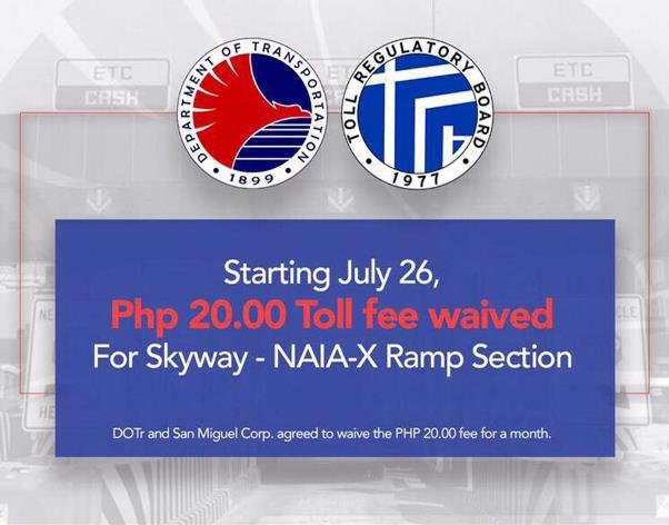 A poster announcing Php 20 toll fee waived for skyway - NAIA Expressway section