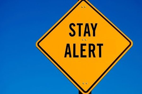 Stay alert sign