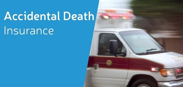 An accidental death insuranc