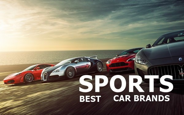 Fast 7 What Is The Best Sports Car Brands In The World And Why