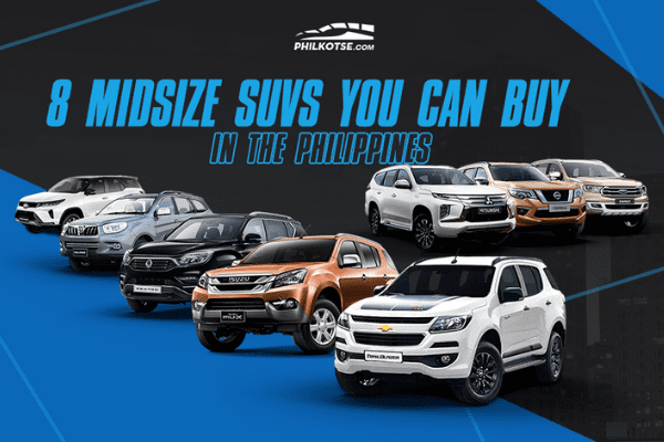 Midsize SUVs you can buy in the Philippines