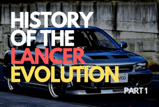 History lesson: Find out about Mitsubishi Lancer Evolution [PART 1]