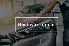 Best wax for car in the Philippines: List of 6 recommended brands