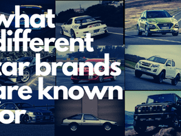 Brand consciousness: What different car brands are known for?
