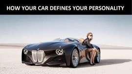 How your car defines your personality?
