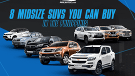 8 Midsize SUVs you can buy in the Philippines