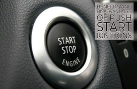 Advantages and Disadvantages of Push Start Ignitions