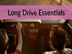 Long Drive: 12 Essential Things to Carry with You