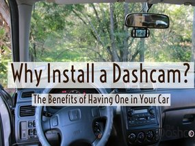 8 Great Benefits of Installing Dashcam In Your Car