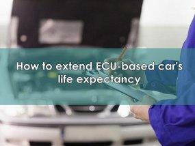 7 must-know tips to extend ECU-based cars' life expectancy