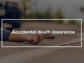 What is accidental death insurance and what does it cover?