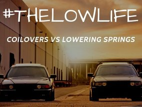 Coilovers or Springs - Which is the best to lower your ride?