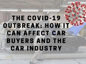 Covid-19 outbreak: How it can affect car buyers and the car industry
