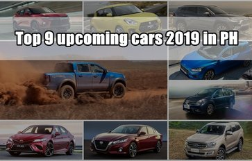 Top 9 upcoming cars 2019 in the Philippines: Which are they?