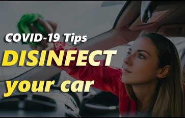 COVID-19 Tips: How to correctly (and safely) disinfect your car?