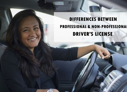 The Difference Between Professional and Non-Professional Driver's License: Which One Should You Apply For?